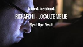 Richard III - Loyaulté me lie - Carnet de bord #3